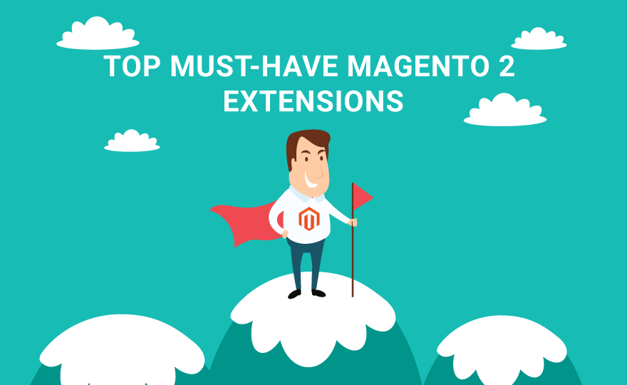 Top-must have Magento 2 extensions for your online-store