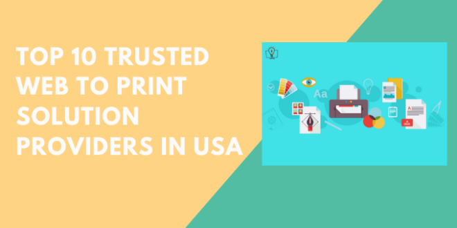 top-10-trusted-web-to-print-solution-providers-in-usa