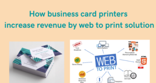 how-business-card-printers-increase-revenue-by-web-to-print-solution